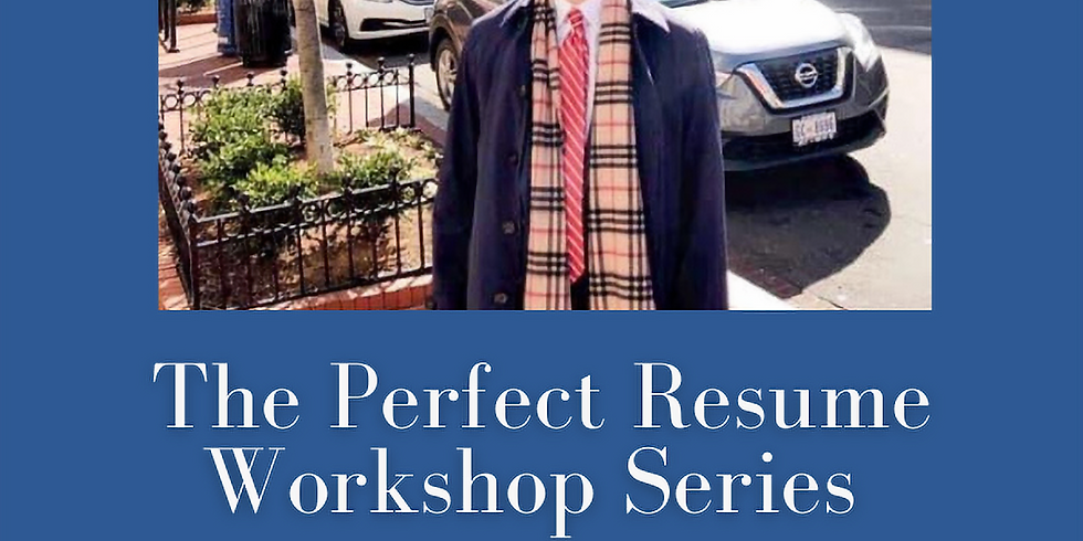 The Perfect Resume Workshop Series featuring Zack Lissau