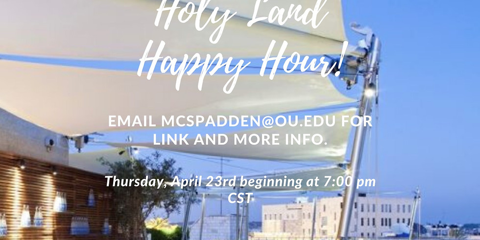 Holy Land Happy Hour!