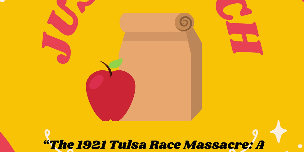 """JuSt Lunch: """"The 1921 Tulsa Race Massacre: A Photographic History"""" with Barry Roseman and Karlos Hill"""