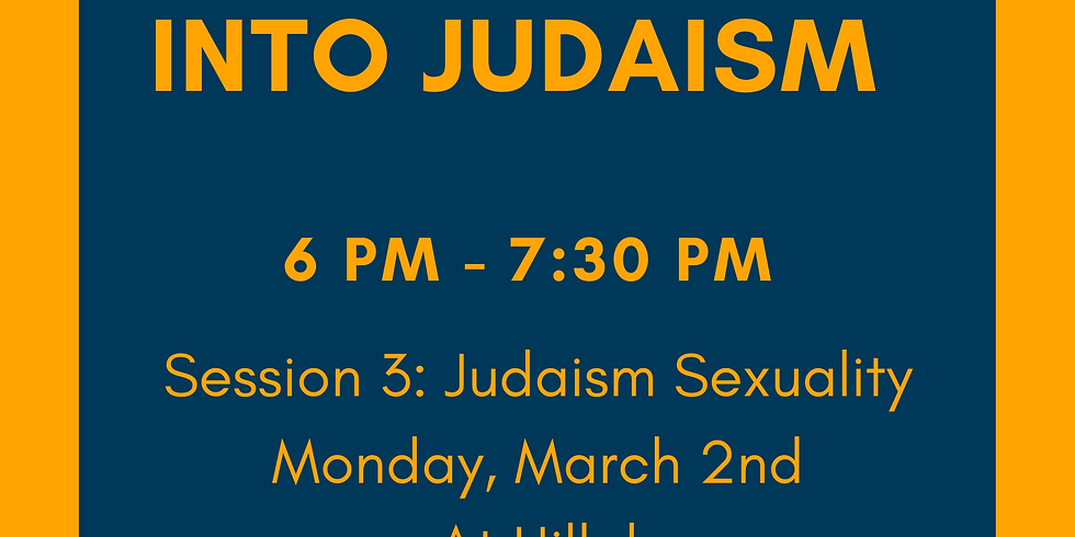 Session 3: Judaism Sexuality