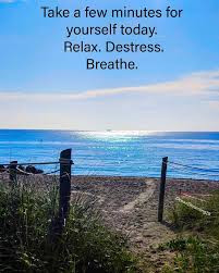 Take a few minutes for yourself and relax !!!