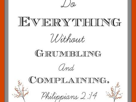 Grumbling or grace