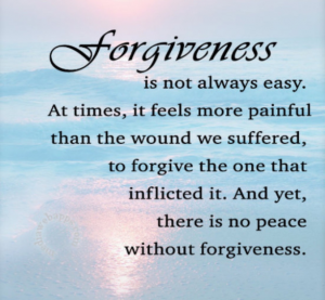 Forgiveness – how difficult!
