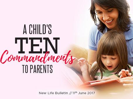A Child's Ten Commandments To Parents