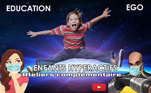 Enfants Hyperactifs - Ateliers Complémentaires