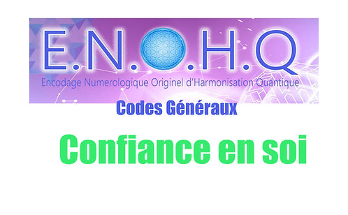 3 Codes ENOHQ : Confiance en Soi
