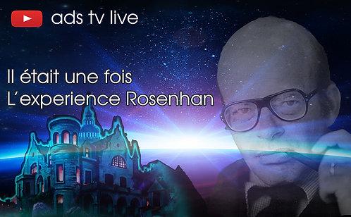Il était une fois ... L'expérience Rosenhan