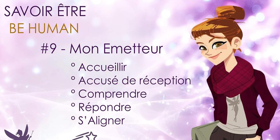 BE HUMAN #9 Mon Emetteur