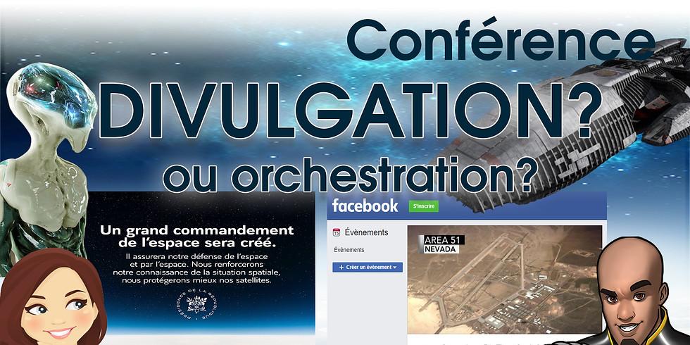 Divulgation ou Orchestration ?