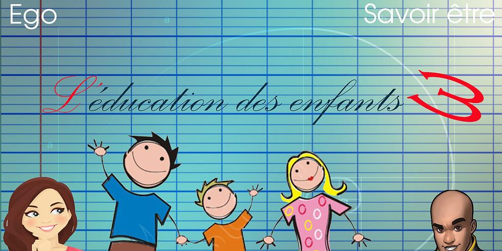 #11 L'Ego dans l'éducation des enfants #3