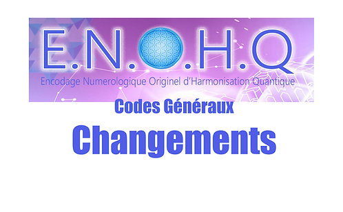 3 Codes ENOHQ : Changements