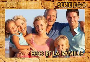 EGO FAMILLE.jpg