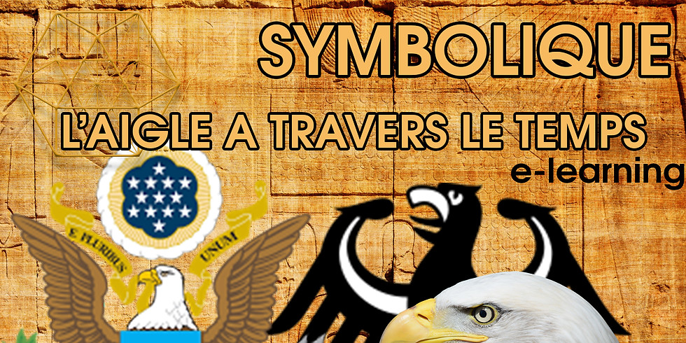 #1 Origines et Symboliques de l'Aigle