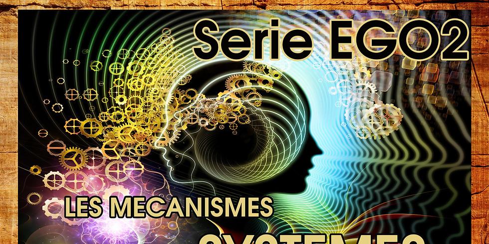 Conférence Ego - Les Mécanismes Systèmes