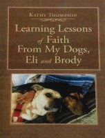 Learning Lessons of Faith From my Dogs Eil & Brody
