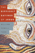 The Difficult Sayings of Jesus