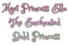 Meet Princess Ella The Enchanted Bald Princess