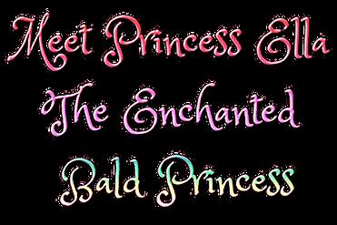 Meet Princess Ella The Enchanted Bald Princess