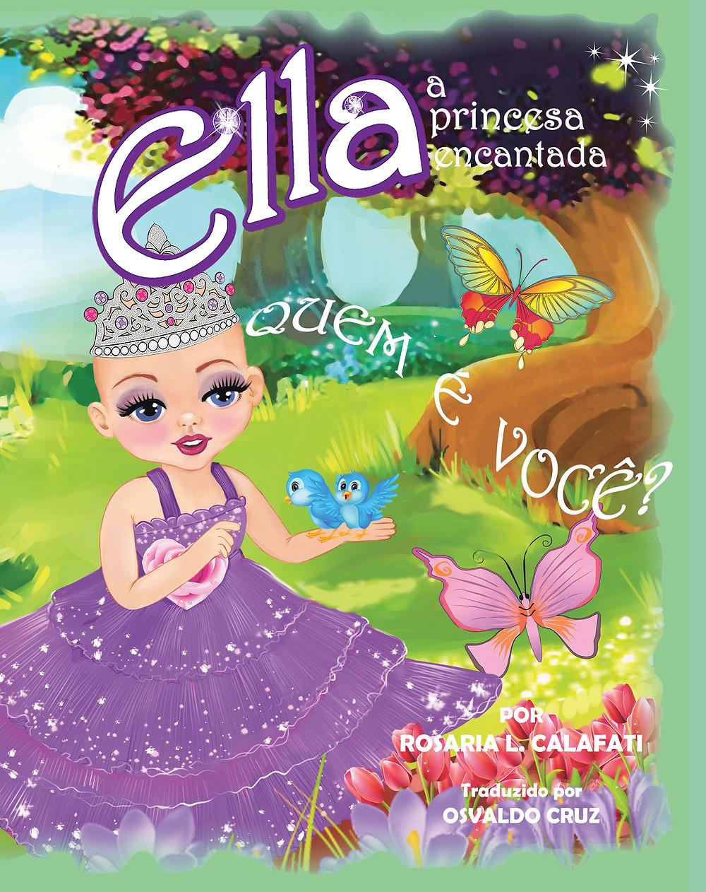QUEM É VOCÊ?: Ella A Princesa Encantada (Portuguese Edition) (Portuguese) Paperback – June 13, 2018