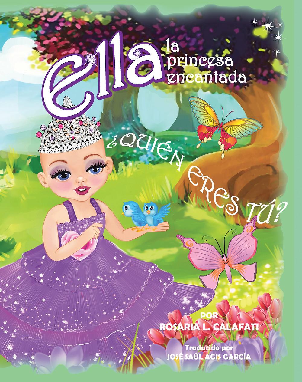 ¿Quién Eres Tú?: Ella la Princesa Encantada
