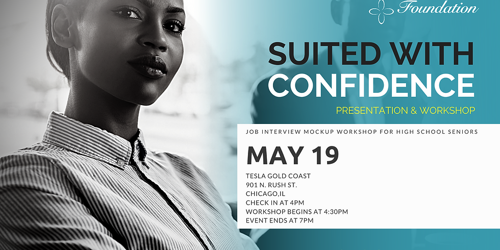 Suited With Confidence: Workshop for High School Seniors