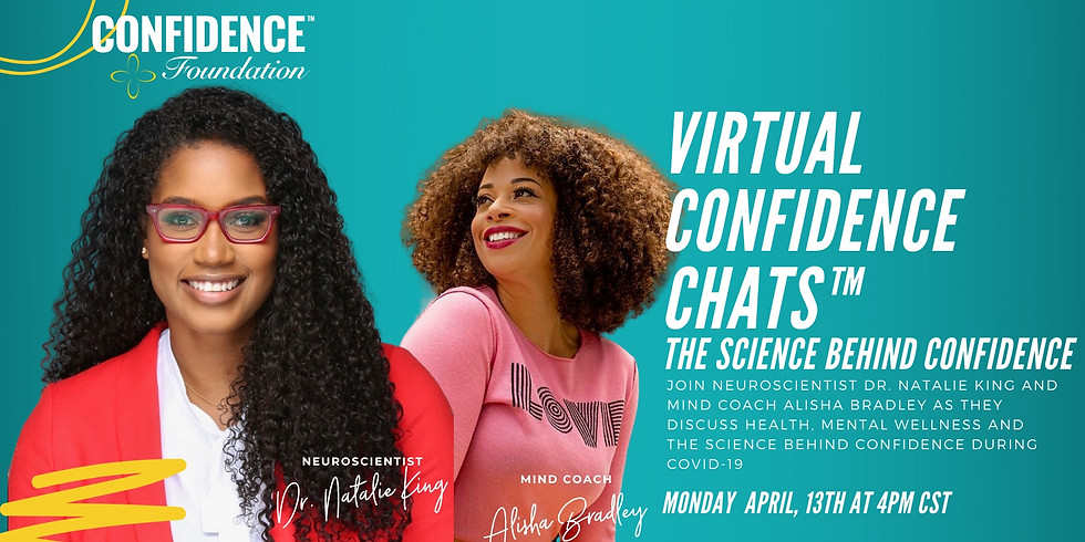 Virtual Confidence Chat™ : The Science Behind Confidence