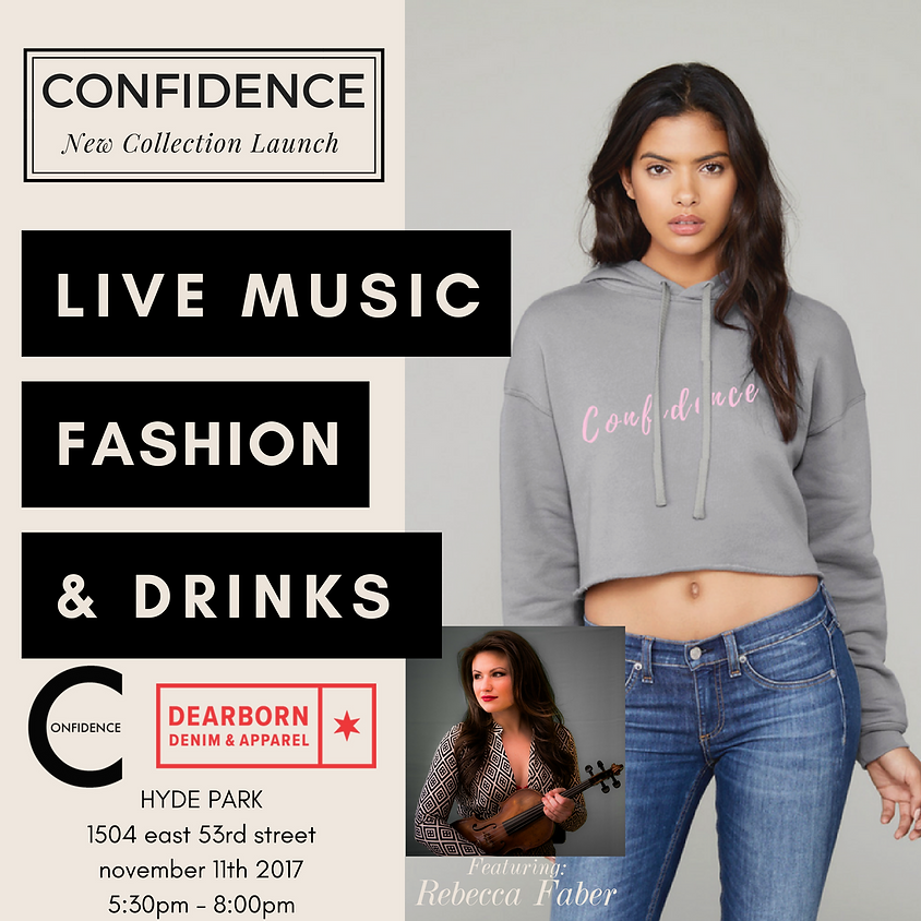 New CONFIDENCE Collection Launch