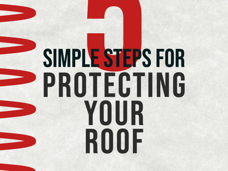 5 Simple Tips For Protecting Your Roof