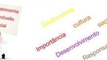 Gastronomia e a inclusão social: