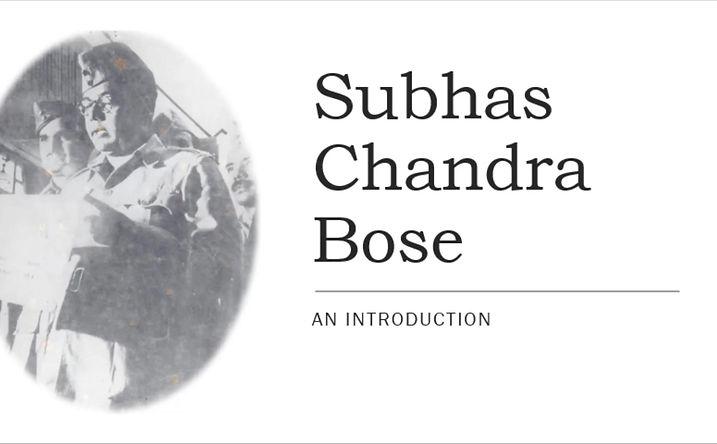 Netaji Subhas Bose, an Introduction