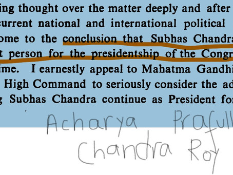 Acharya Prafulla Chandra Roy recommends Subhas Chandra Bose's reelection as President of Congress