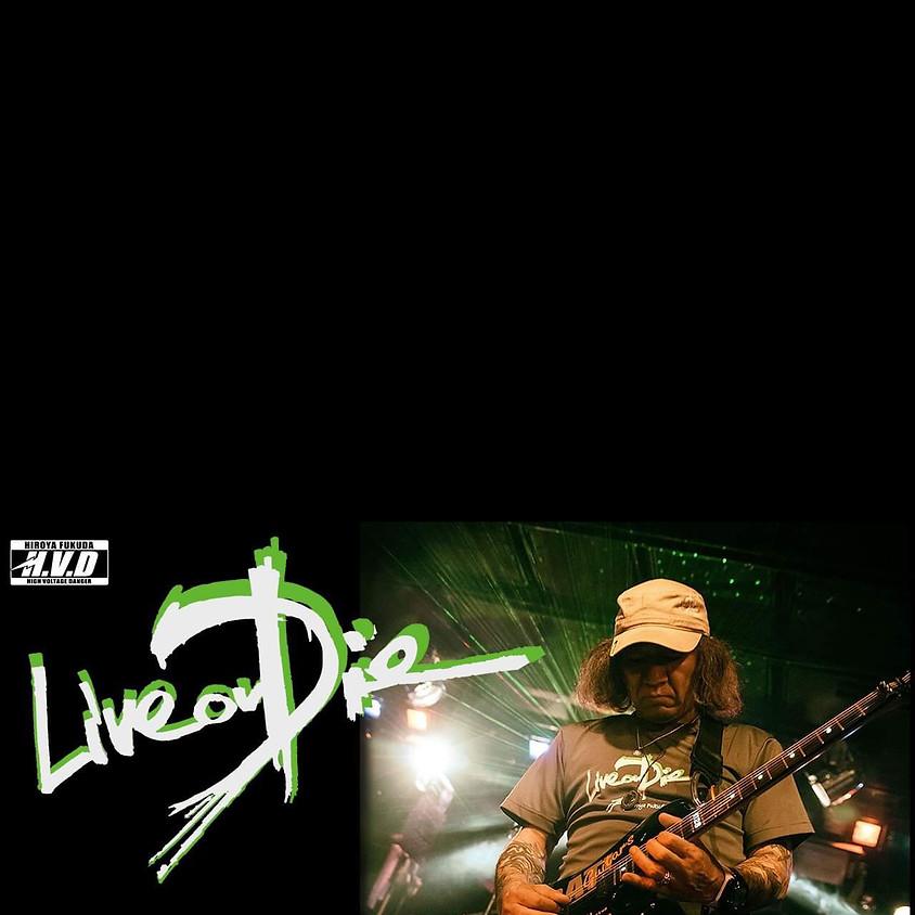 "Hiroya Fukuda 2019 Tour""Live or Die"""