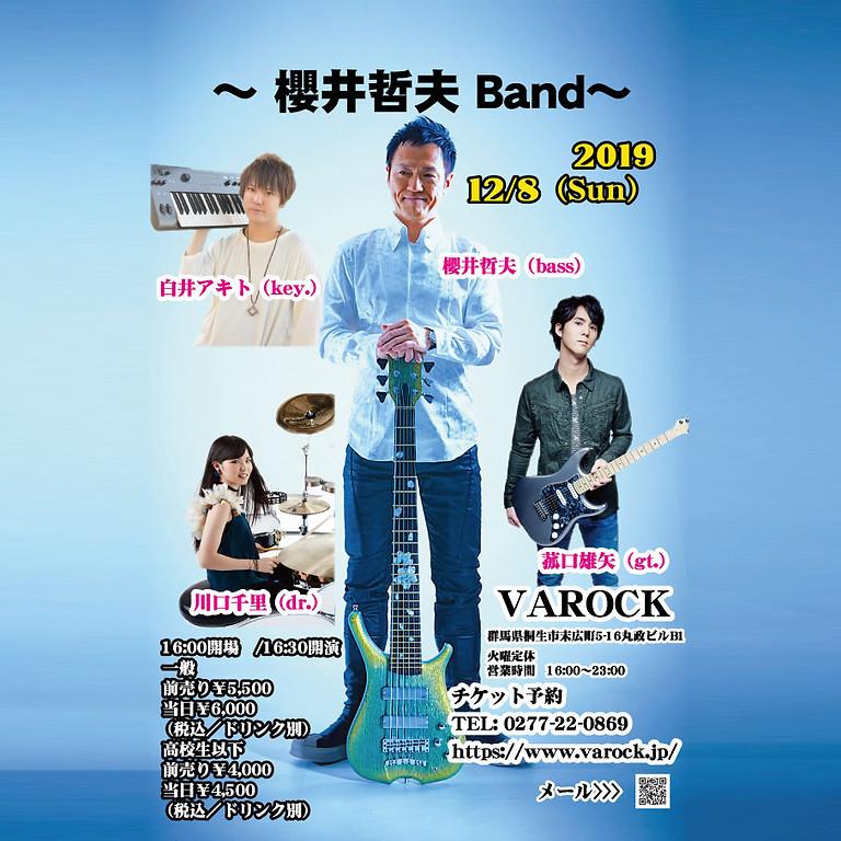 ~ 櫻井哲夫 Band~