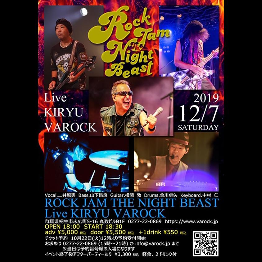 ROCK JAM THE NIGHT BEAST  Live KIRYU VAROCK
