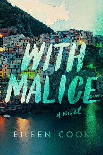 With Malice, by Eileen Cook