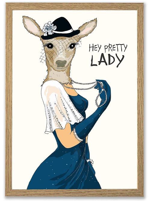 Hey pretty lady