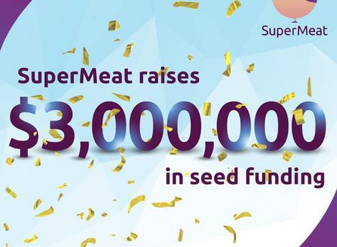 SuperMeat Raises $3 million in Seed Funding Round