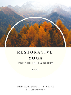 Restorative Yoga - Fall Edition