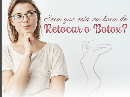 Será que esta na hora de retocar o Botox? Dra Adriana Afonso Cirurgiã Plástica