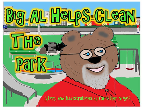 Big Al Helps Clean The Park EBook