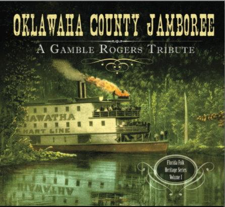 Oklawaha County Jamboree CD A Compilation of Gamble Tunes