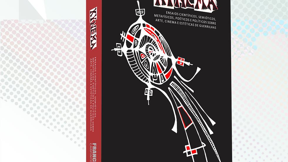 Livro KYNEMA , de Francisco Weyl - Carpinteiro de Poesia