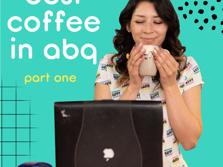 the best coffee shops in albuquerque, nm - part one