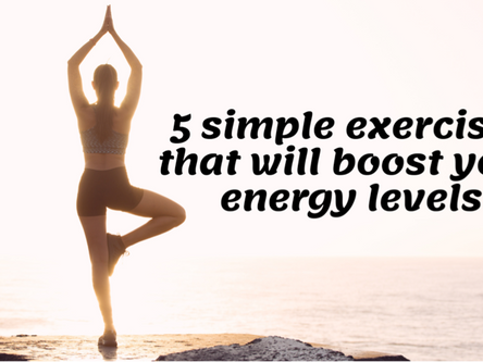 5 Simple Exercises That Will Boost Your Energy Levels