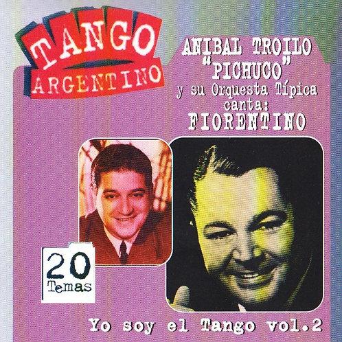 "ANIBAL TROILO - FIORENTINO ""Yo Soy El Tango"""