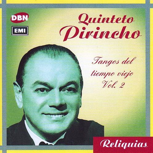 "QUINTETO PIRINCHO ""Tangos del Tiempo Viejo"" Vol.2"