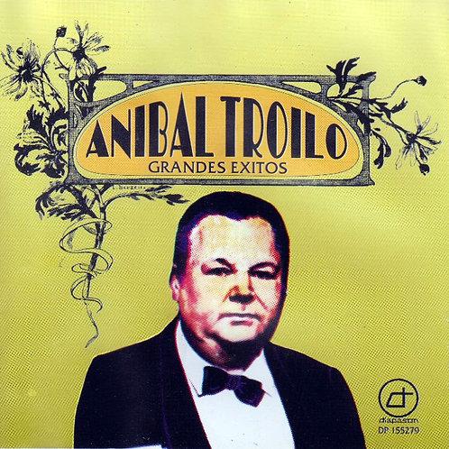 """ANIBAL TROILO """"Grandes Exitos"""""""