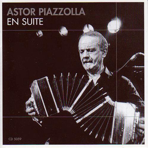 "ASTOR PIAZZOLLA ""En Suite"""