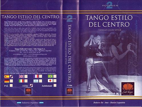 """""""TANGO ESTILO DEL CENTRO"""" (Tango Club Style) - Vol 2"""