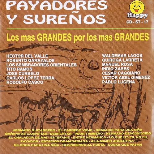 PAYADORES Y SUREÑOS - Los Mas Grandes Por Los Mas Grandes